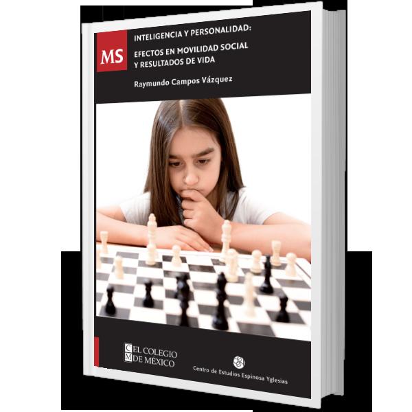 INTELIGENCIA Y PERSONALIDAD: Efectos en Movilidad Social y Resultados de Vida.